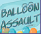 Balloon Assault Game